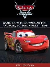 Cars Fast as Lightning Game: How to Download for Android, PC, iOS, Kindle + Tips