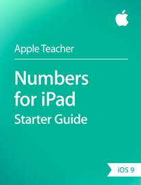 Numbers for iPad Starter Guide iOS 9 - Apple Education