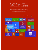So gehts: Gruppenrichtlinien mit Windows Server 2012 R2