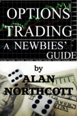 Options Trading - A Newbies' Guide