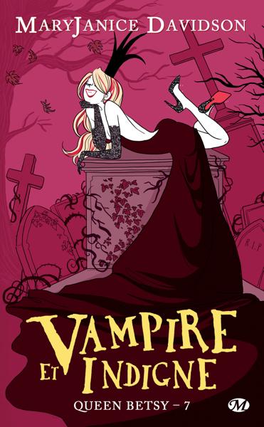 Vampire et Indigne by MaryJanice Davidson