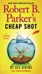 Robert B Parkers Cheap Shot