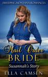 Mail Order Bride: Susannah's Story
