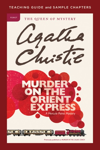 Agatha Christie & Amy Jurskis - Murder on the Orient Express Teaching Guide