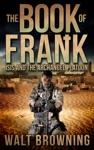 The Book Of Frank ISIS And The Archangel Platoon