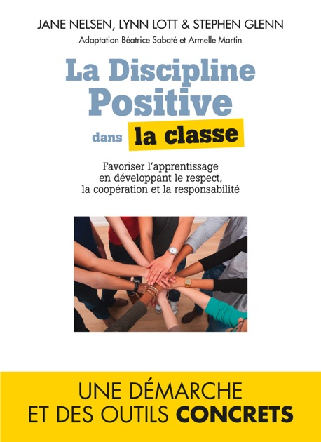 La Discipline positive dans la classe by Jane Nelsen & Lynn Lott on Apple  Books