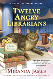 Twelve Angry Librarians - Miranda James book summary
