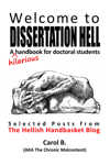 Welcome to Dissertation Hell: A (hilarious) Handbook for Doctoral Students