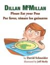 Dillan McMillan Please Eat Your Peas  Dillan McMillan Por Favor Tmate Tus Guisantes