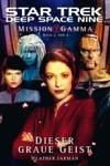 Star Trek - Deep Space Nine 806 Mission Gamma 2 - Dieser Graue Geist
