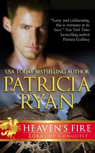 Heaven's Fire - Patricia Ryan - Patricia Ryan