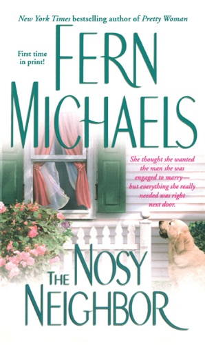 Fern Michaels - The Nosy Neighbor