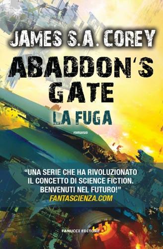 James S. A. Corey - Abaddon's Gate. La fuga