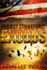Kevin Lee Swaim - Project StrikeForce: Exodus  artwork