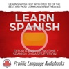 Learn Spanish Effortlessly In No Time  Spanish Phrases Edition Learn Spanish FAST With Over 200 Of The Best And Most Common Spanish Phrases