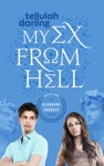 My Ex From Hell The Blooming Goddess Trilogy Book One