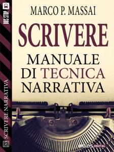 Scrivere - Manuale di tecnica narrativa Copertina del libro
