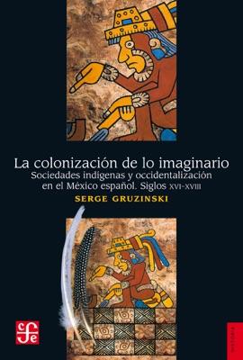 La colonización de lo imaginario