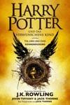 Harry Potter Und Das Verwunschene Kind Teil Eins Und Zwei Bhnenfassung