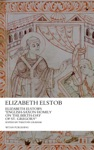 Elizabeth Elstobs English-Saxon Homily On The Birth-day Of St Gregory