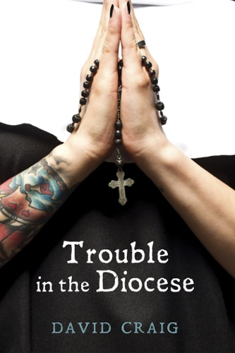 David Craig - Trouble in the Diocese