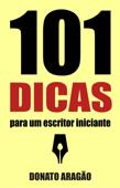 101 Dicas para um escritor iniciante Book Cover
