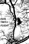 Evil Takes Flight