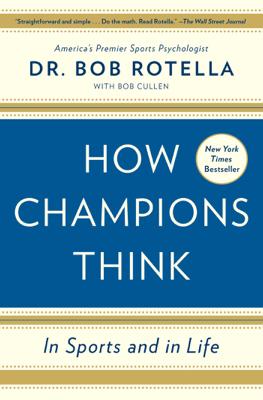 How Champions Think - Bob Rotella book