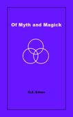 Of Myth and Magic