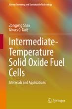 Intermediate-Temperature Solid Oxide Fuel Cells