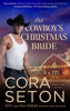 Cora Seton - The Cowboy's Christmas Bride  artwork