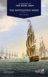 A History Of The Royal Navy The Napoleonic Wars