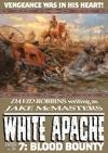 White Apache 7 Blood Bounty