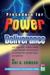 Procedure For Power Deliverance