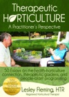 Therapeutic Horticulture A Practitioners Perspective