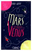Download and Read Online Les hommes viennent de Mars, les femmes viennent de Vénus - Version condensée