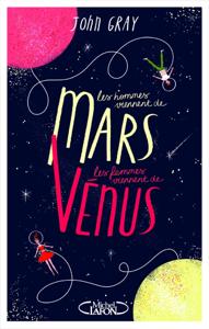 Les hommes viennent de Mars, les femmes viennent de Vénus - Version condensée La couverture du livre martien