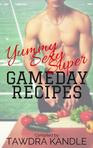 Yummy Sexy Super Gameday Recipes Book Review