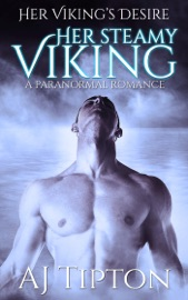 Download Her Steamy Viking: A Paranormal Romance