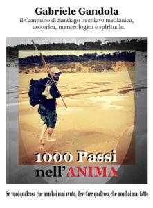 1000 Passi nell'Anima da Gabriele Gandola