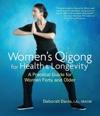 Womens Qigong For Health And Longevity