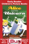 Alice And The Unicorn Early Reader - Childrens Picture Books