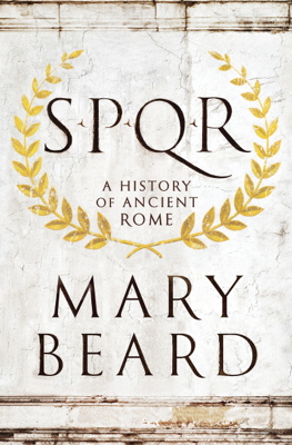 SPQR: A History of Ancient Rome - Mary Beard book
