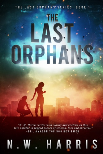The Last Orphans - N.W. Harris - N.W. Harris