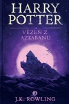 Harry Potter A Vze Z Azkabanu