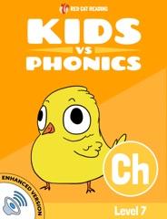 Learn Phonics: Ch - Kids vs Phonics