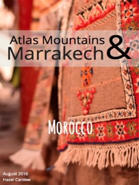 ATLAS MOUNTAINS & MARRAKECH