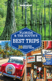 Lonely Planet's Florida & The South's Best Trips