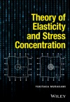 Theory Of Elasticity And Stress Concentration
