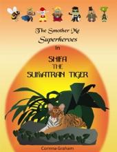 Shifa The Sumatran Tiger